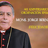 40 aniversario episcopal de Mons. Jorge Bernal.