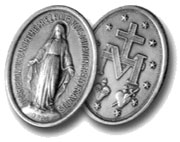 "When our Blessed Mother gave the design of the medal to St. Catherine Labouré she said, ""Now it must be given to the whole world and to every person."""